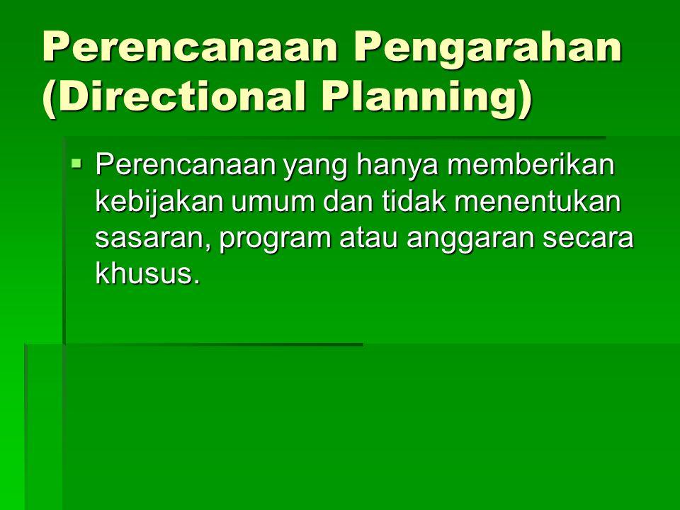 Perencanaan Pengarahan (Directional Planning)