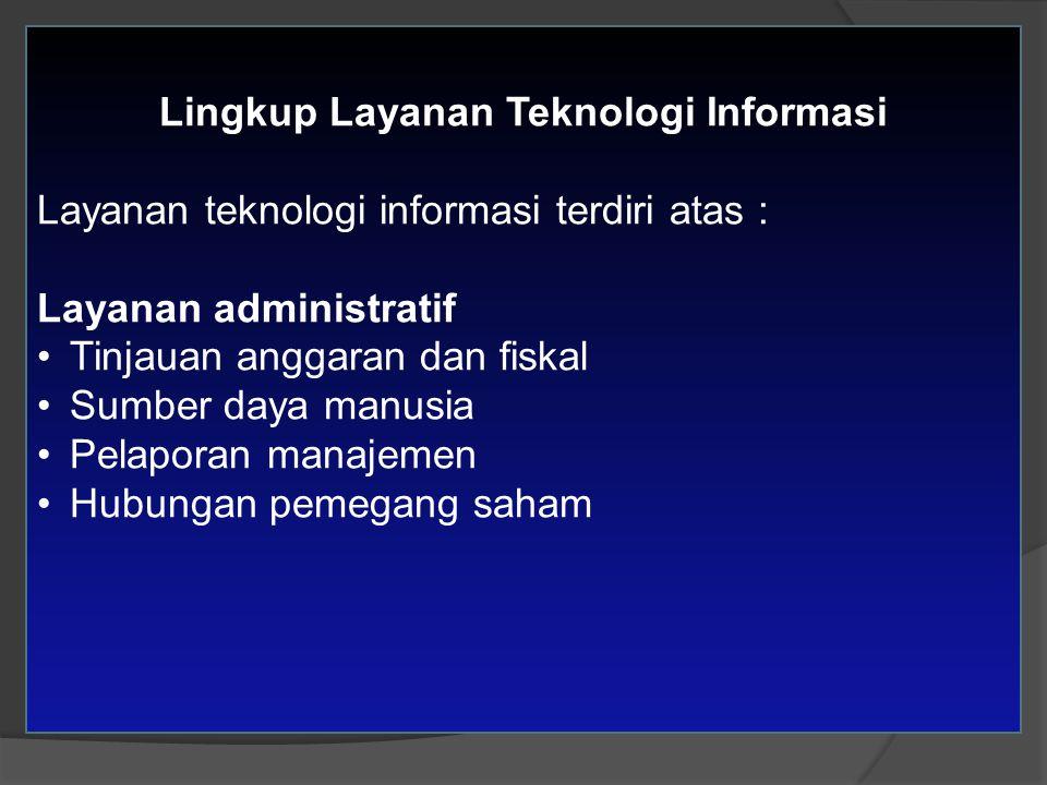 Lingkup Layanan Teknologi Informasi