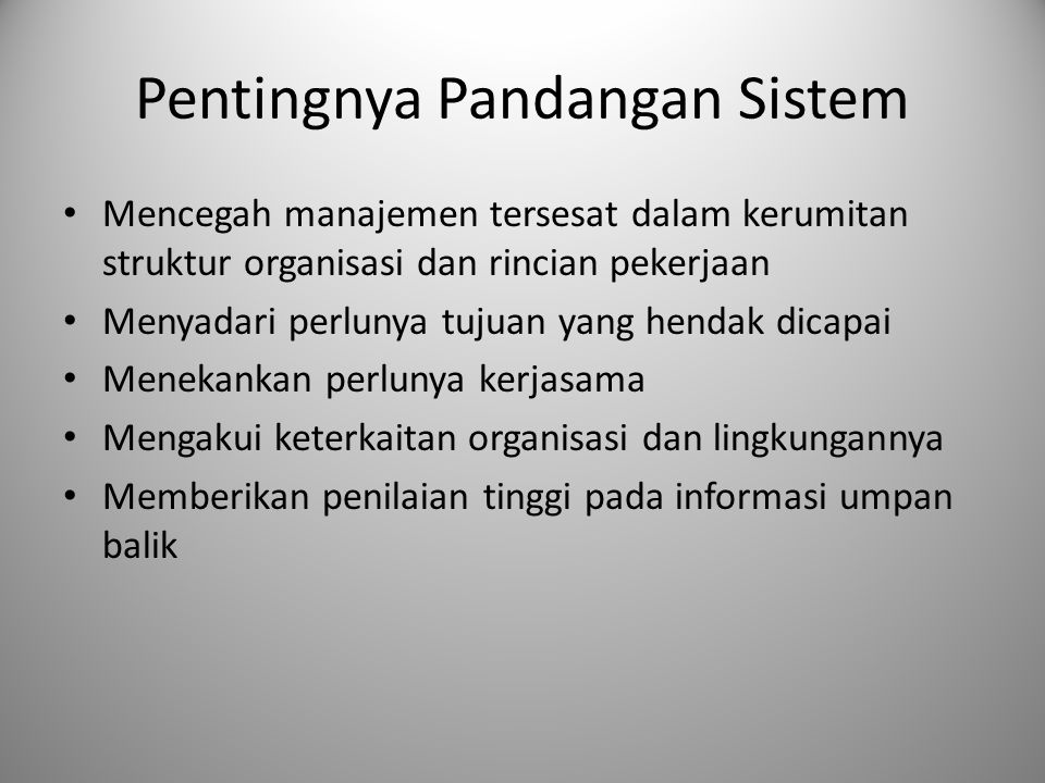 Pentingnya Pandangan Sistem