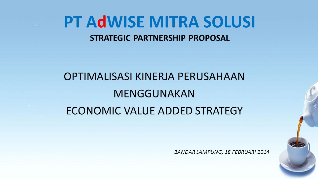 PT AdWISE MITRA SOLUSI STRATEGIC PARTNERSHIP PROPOSAL