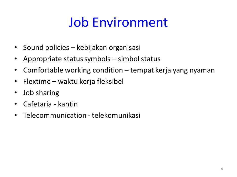 Job Environment Sound policies – kebijakan organisasi