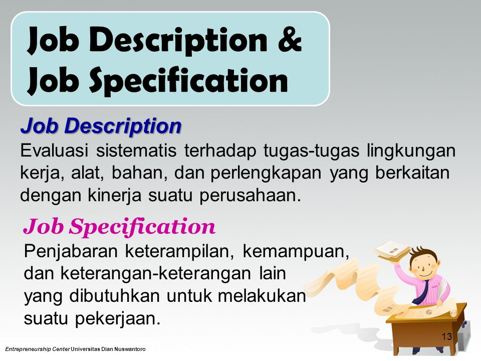 Job Description & Job Specification Job Description Job Specification