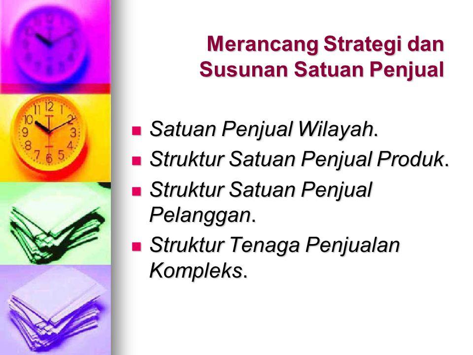 Merancang Strategi dan Susunan Satuan Penjual