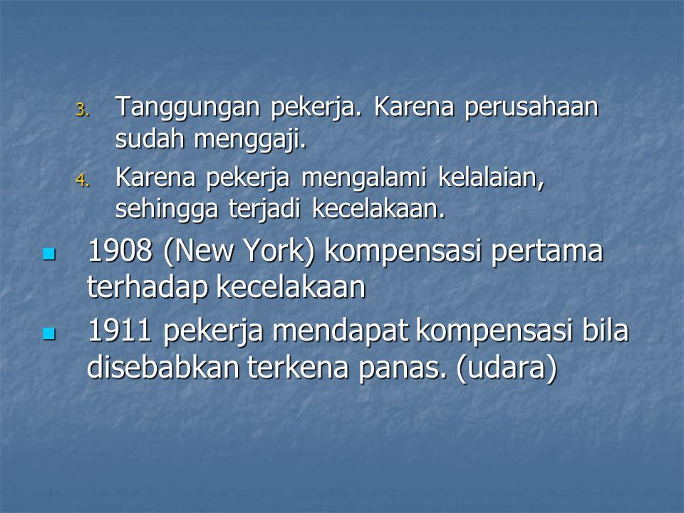 1908 (New York) kompensasi pertama terhadap kecelakaan