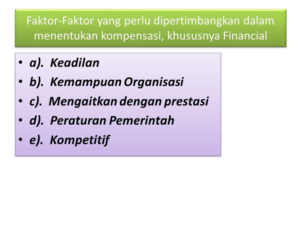 b). Kemampuan Organisasi c). Mengaitkan dengan prestasi