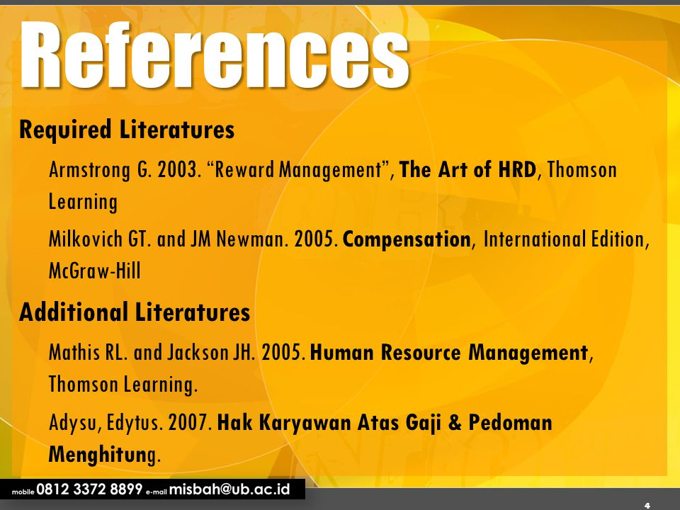 References Required Literatures Additional Literatures