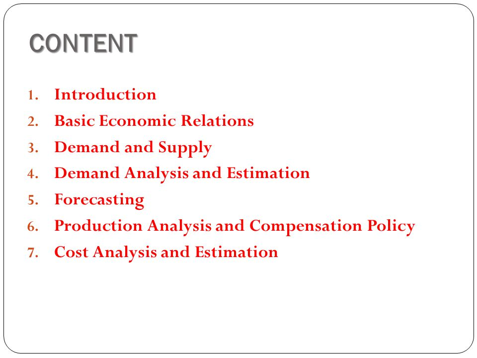 CONTENT Introduction Basic Economic Relations Demand and Supply