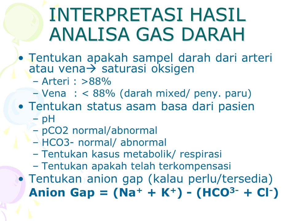 INTERPRETASI HASIL ANALISA GAS DARAH