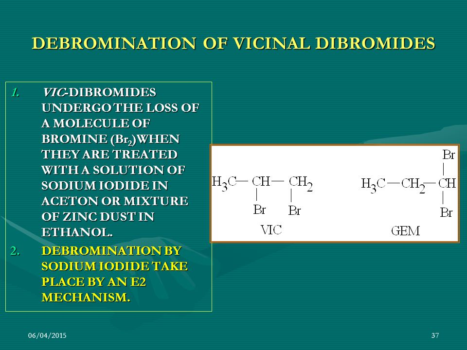 DEBROMINATION OF VICINAL DIBROMIDES