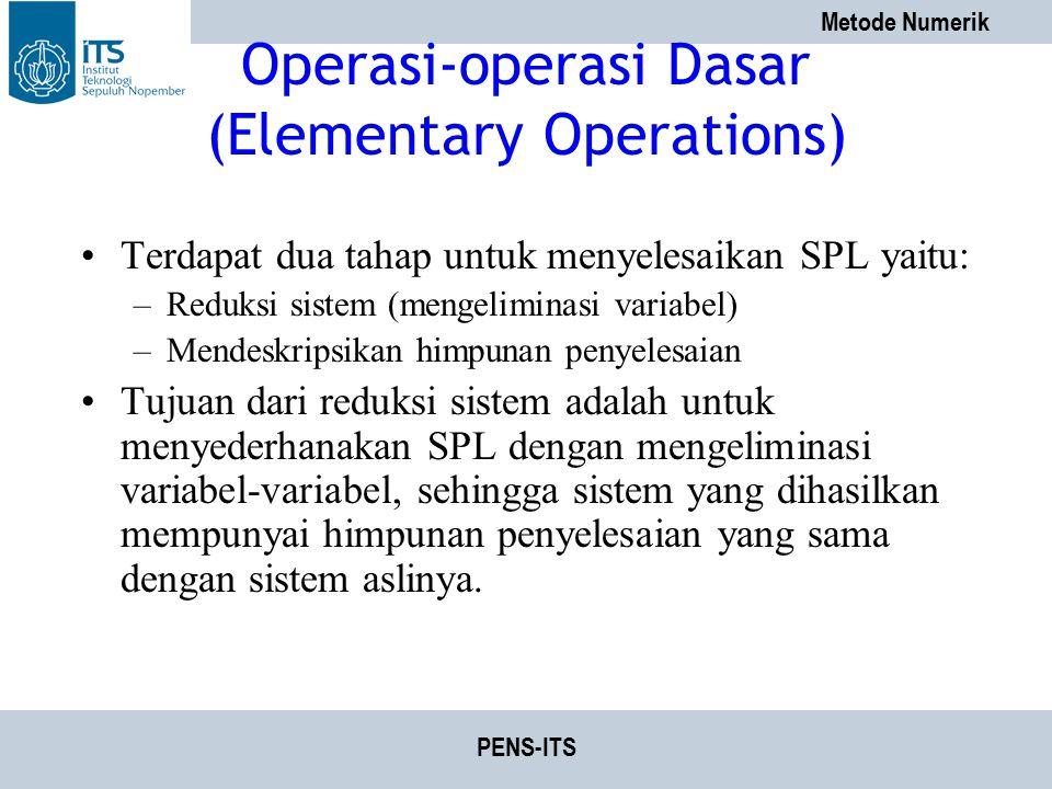 Operasi-operasi Dasar (Elementary Operations)