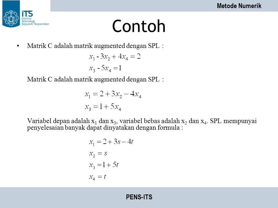 Contoh Matrik C adalah matrik augmented dengan SPL :