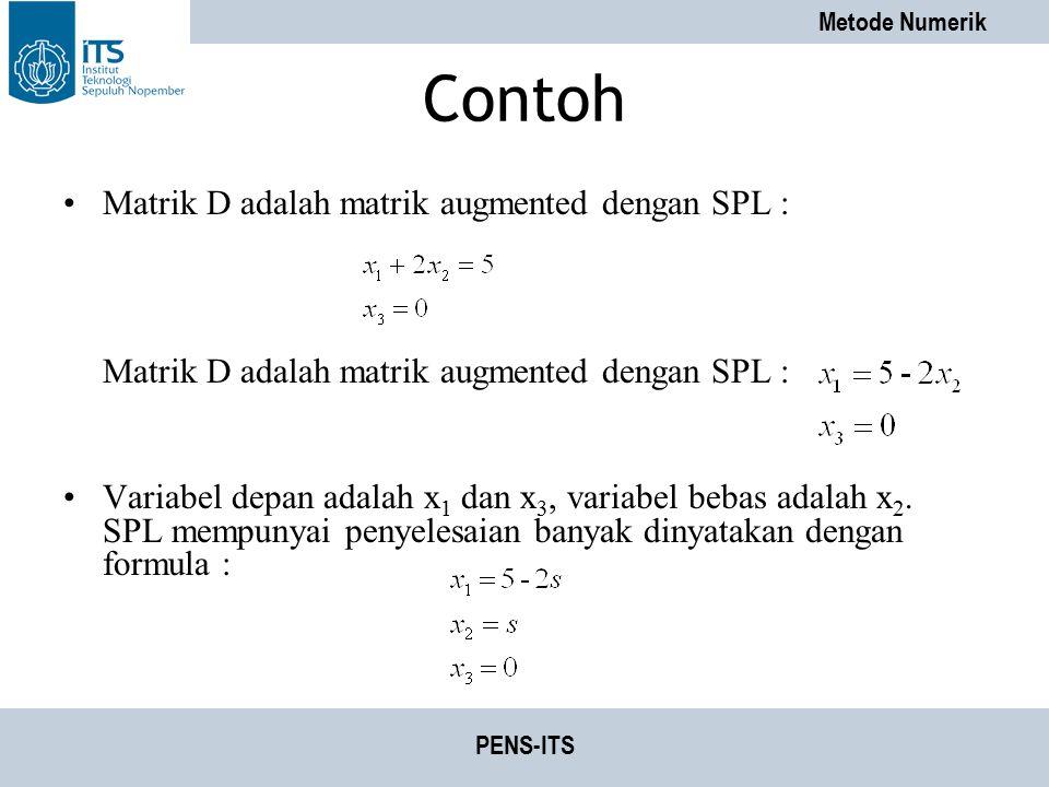 Contoh Matrik D adalah matrik augmented dengan SPL :