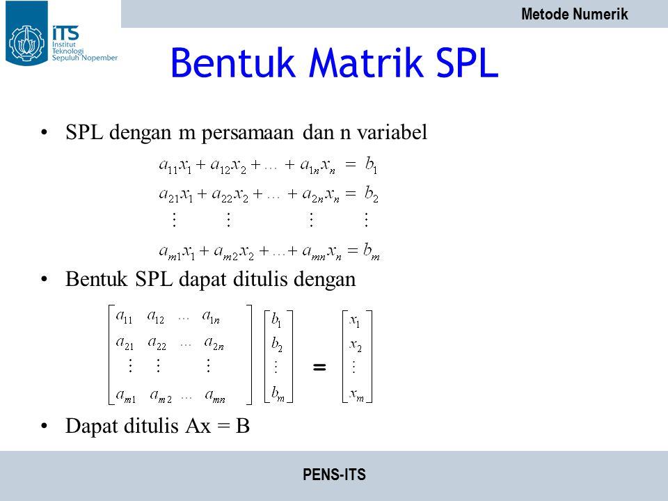 Bentuk Matrik SPL SPL dengan m persamaan dan n variabel