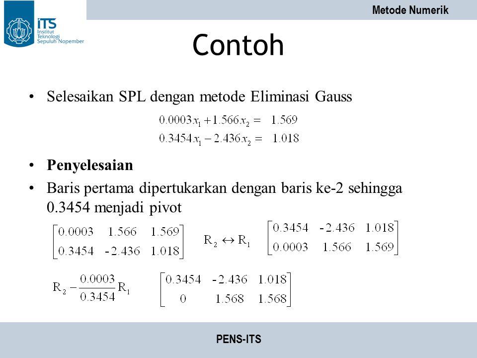 Contoh Selesaikan SPL dengan metode Eliminasi Gauss Penyelesaian
