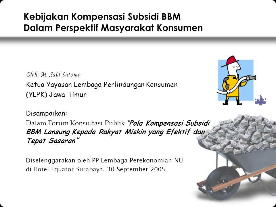 Kebijakan Kompensasi Subsidi BBM Dalam Perspektif Masyarakat Konsumen