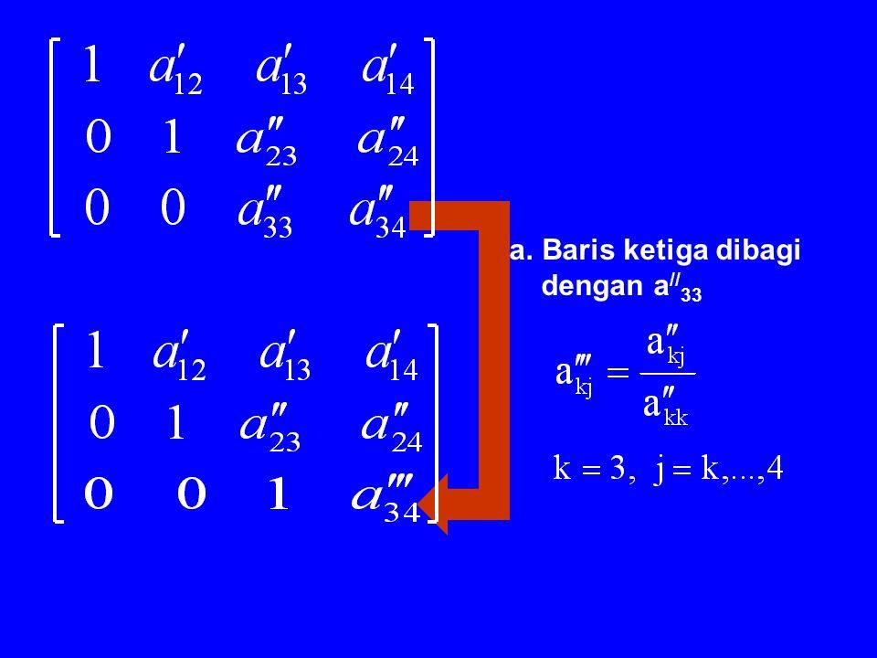 Baris ketiga dibagi dengan a//33