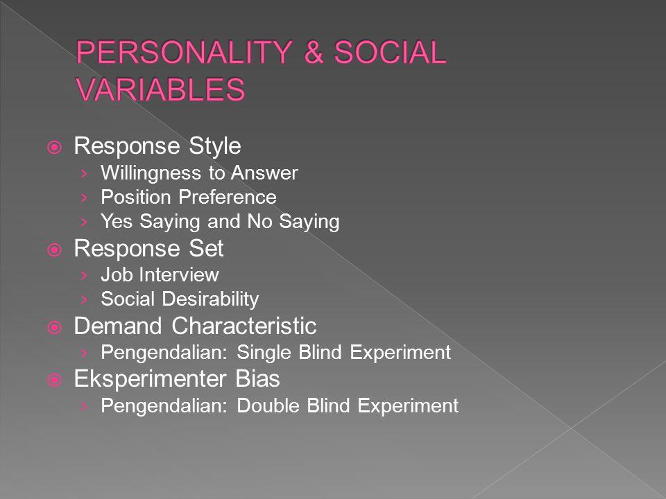 PERSONALITY & SOCIAL VARIABLES