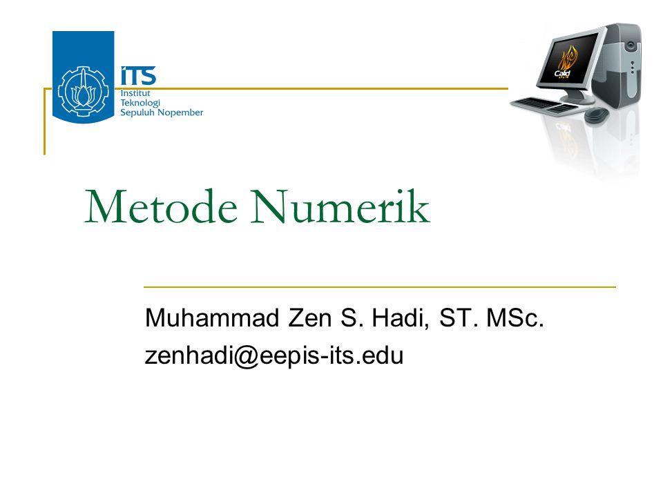 Muhammad Zen S. Hadi, ST. MSc. zenhadi@eepis-its.edu