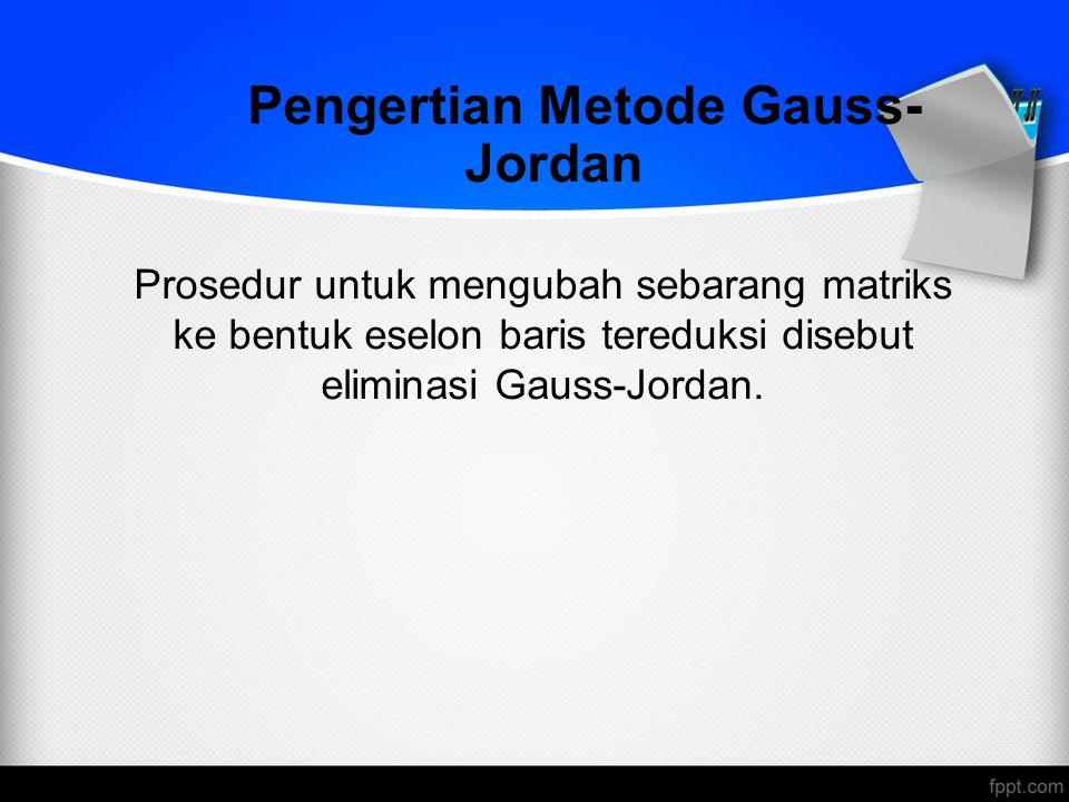 Pengertian Metode Gauss-Jordan