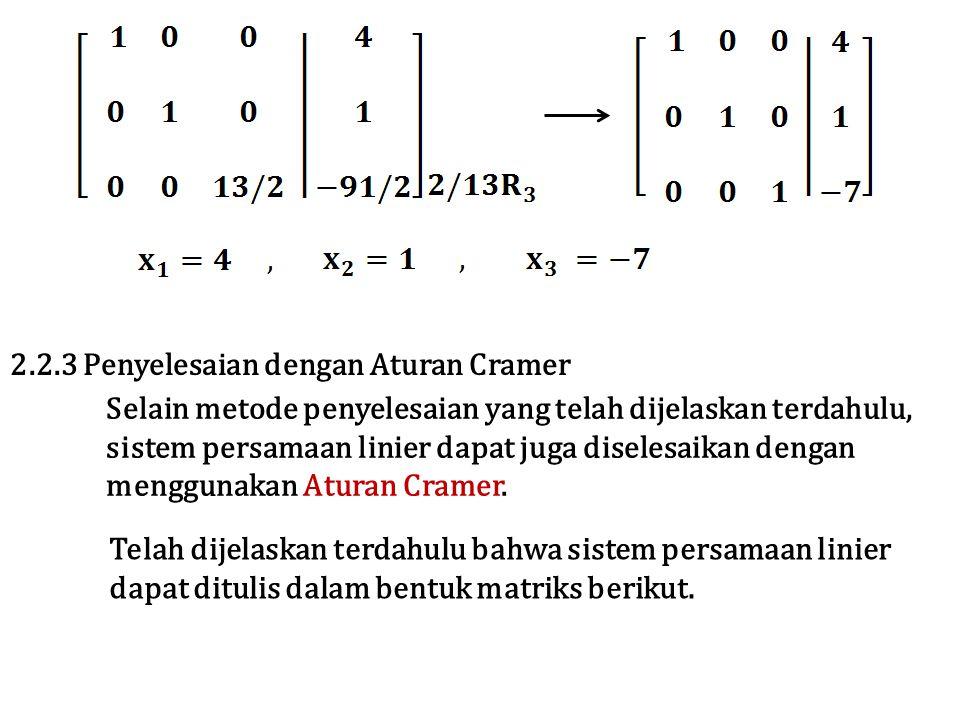 2.2.3 Penyelesaian dengan Aturan Cramer
