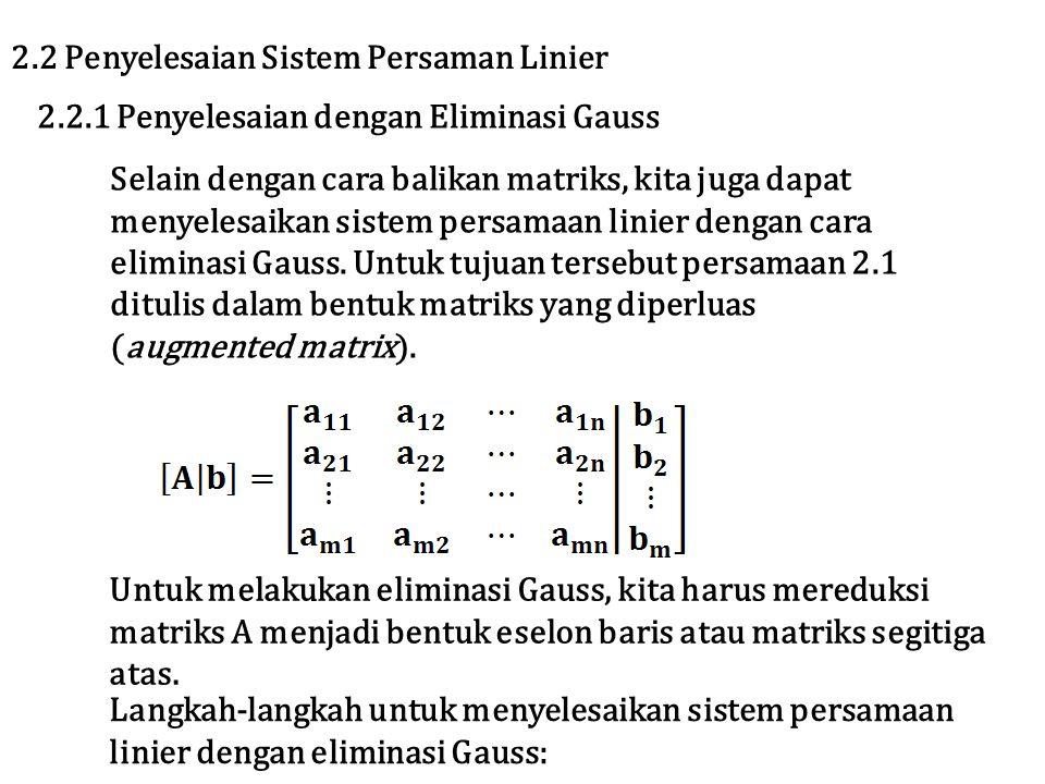 2.2 Penyelesaian Sistem Persaman Linier