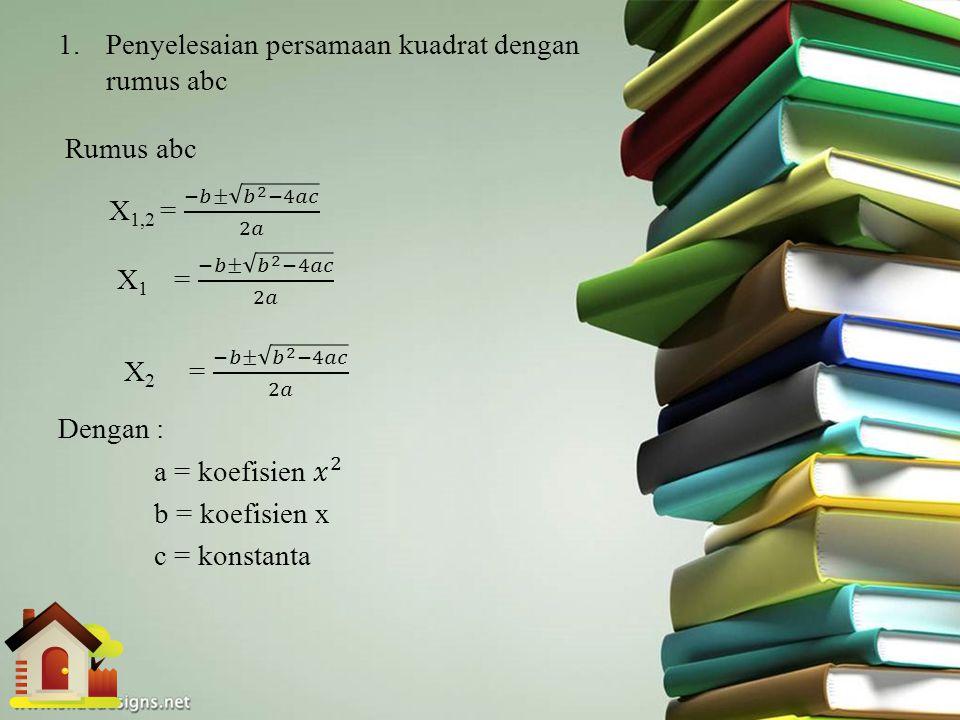 Penyelesaian persamaan kuadrat dengan rumus abc
