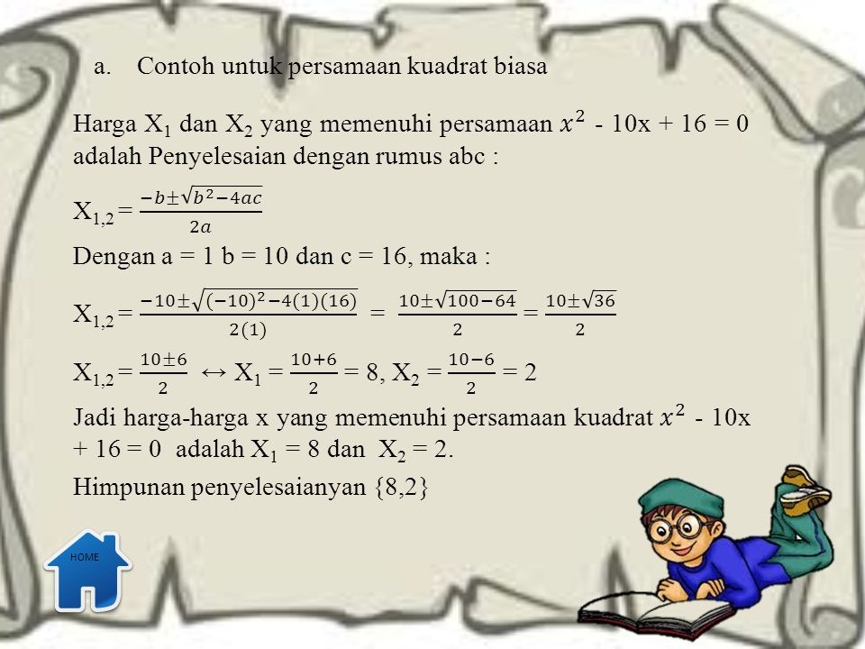 Contoh untuk persamaan kuadrat biasa