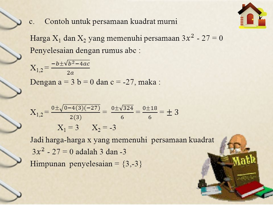 Contoh untuk persamaan kuadrat murni