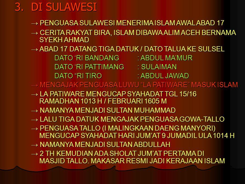 → PENGUASA SULAWESI MENERIMA ISLAM AWAL ABAD 17