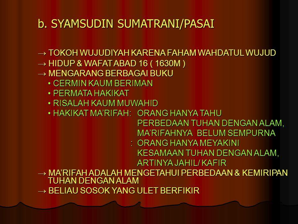 b. SYAMSUDIN SUMATRANI/PASAI
