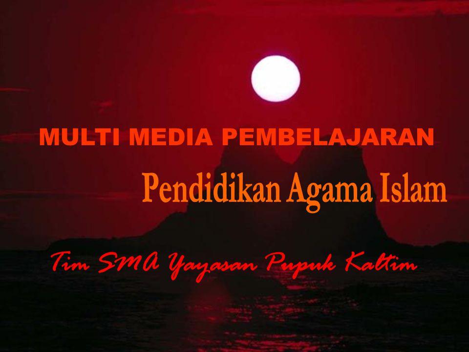 MULTI MEDIA PEMBELAJARAN Pendidikan Agama Islam