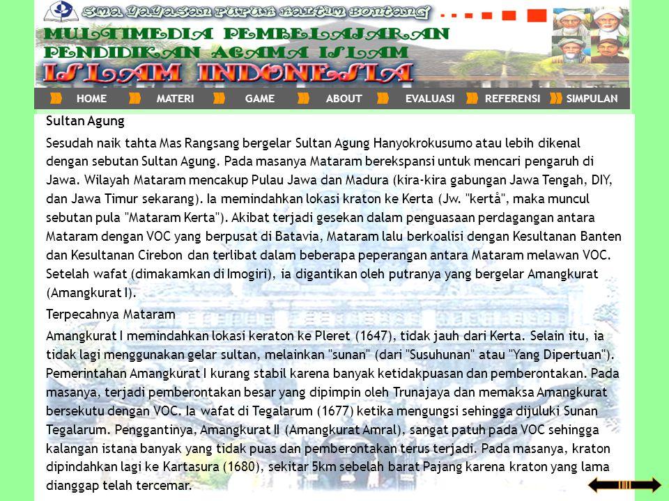 HOME MATERI. GAME. ABOUT. EVALUASI. REFERENSI. SIMPULAN. Sultan Agung.