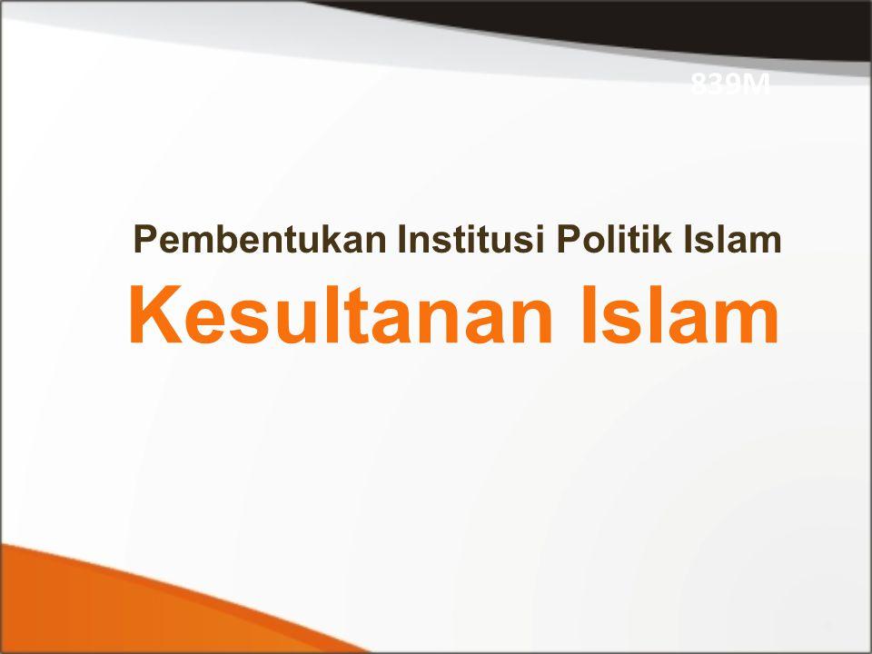 Pembentukan Institusi Politik Islam