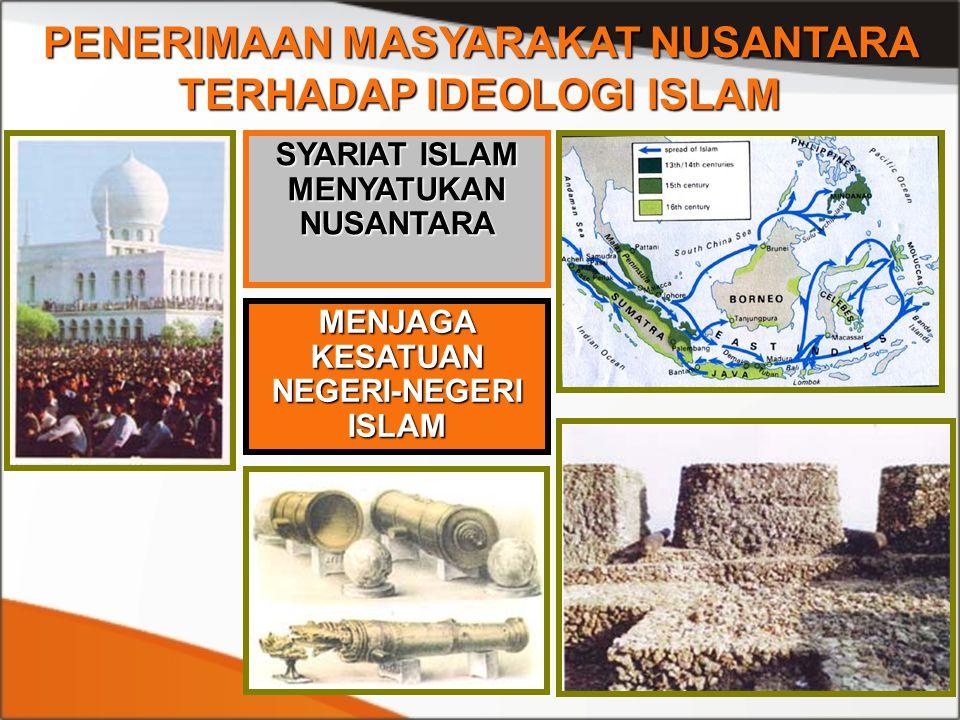 PENERIMAAN MASYARAKAT NUSANTARA TERHADAP IDEOLOGI ISLAM