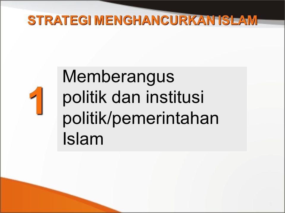 STRATEGI MENGHANCURKAN ISLAM