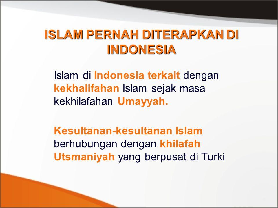 ISLAM PERNAH DITERAPKAN DI INDONESIA