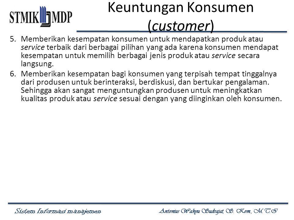 Keuntungan Konsumen (customer)