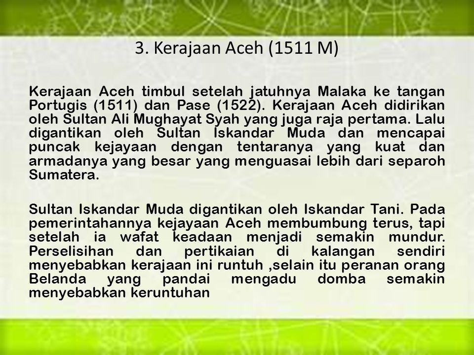 3. Kerajaan Aceh (1511 M)