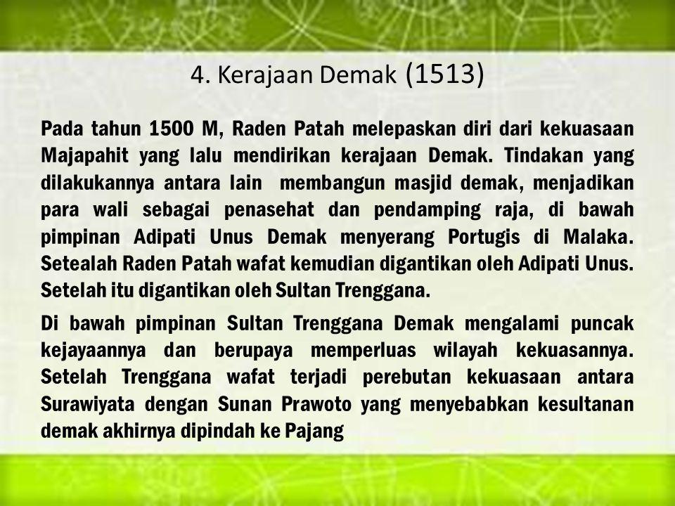 4. Kerajaan Demak (1513)