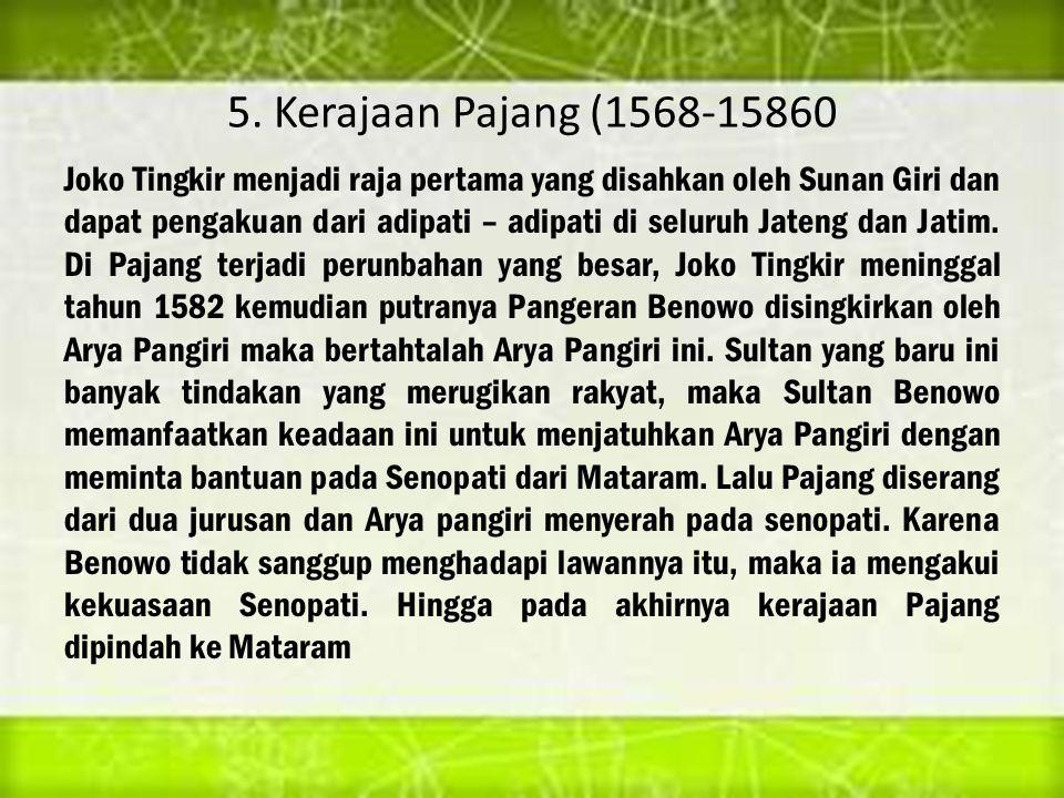 5. Kerajaan Pajang (1568-15860