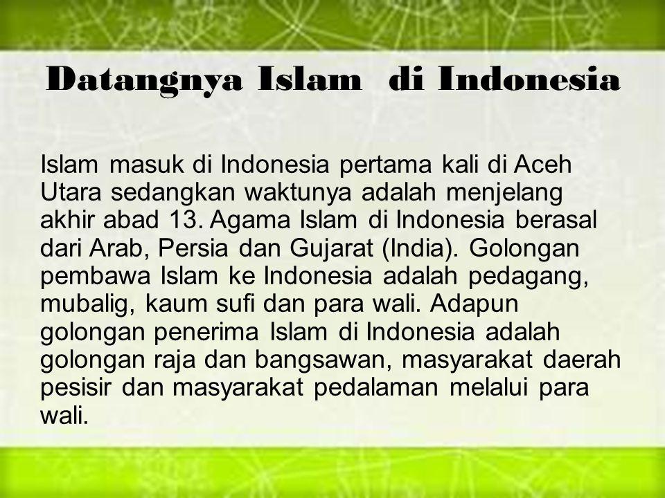 Datangnya Islam di Indonesia
