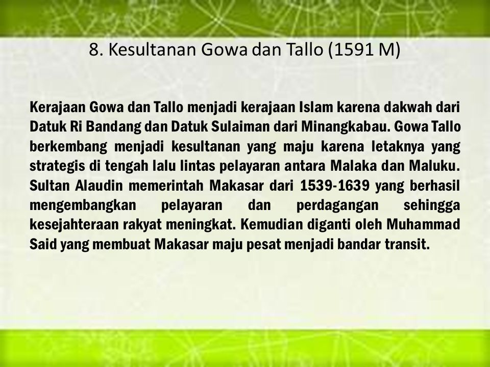 8. Kesultanan Gowa dan Tallo (1591 M)