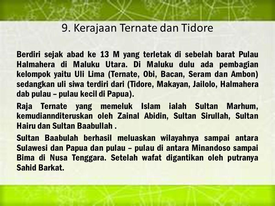 9. Kerajaan Ternate dan Tidore