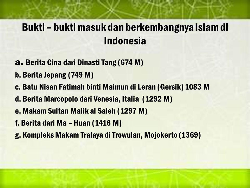 Bukti – bukti masuk dan berkembangnya Islam di Indonesia