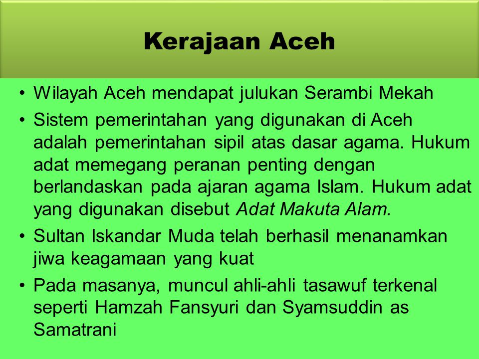 Kerajaan Aceh Wilayah Aceh mendapat julukan Serambi Mekah