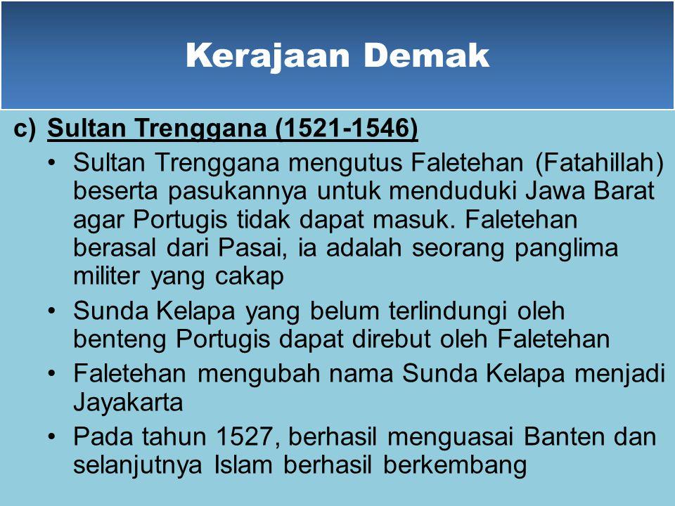 Kerajaan Demak Sultan Trenggana (1521-1546)