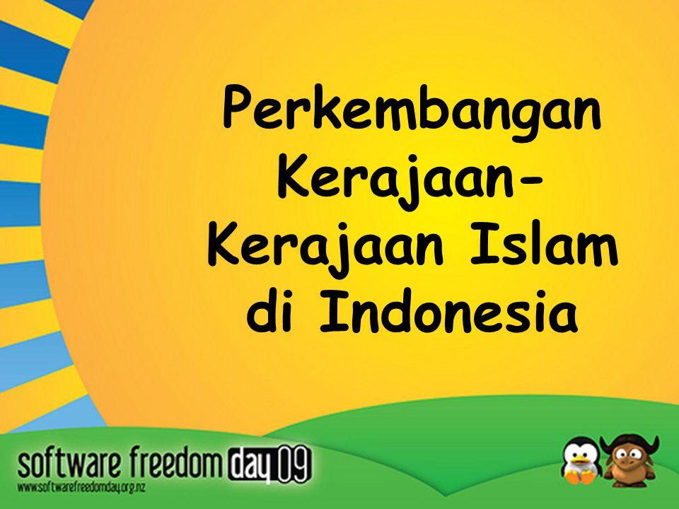 Perkembangan Kerajaan-Kerajaan Islam di Indonesia