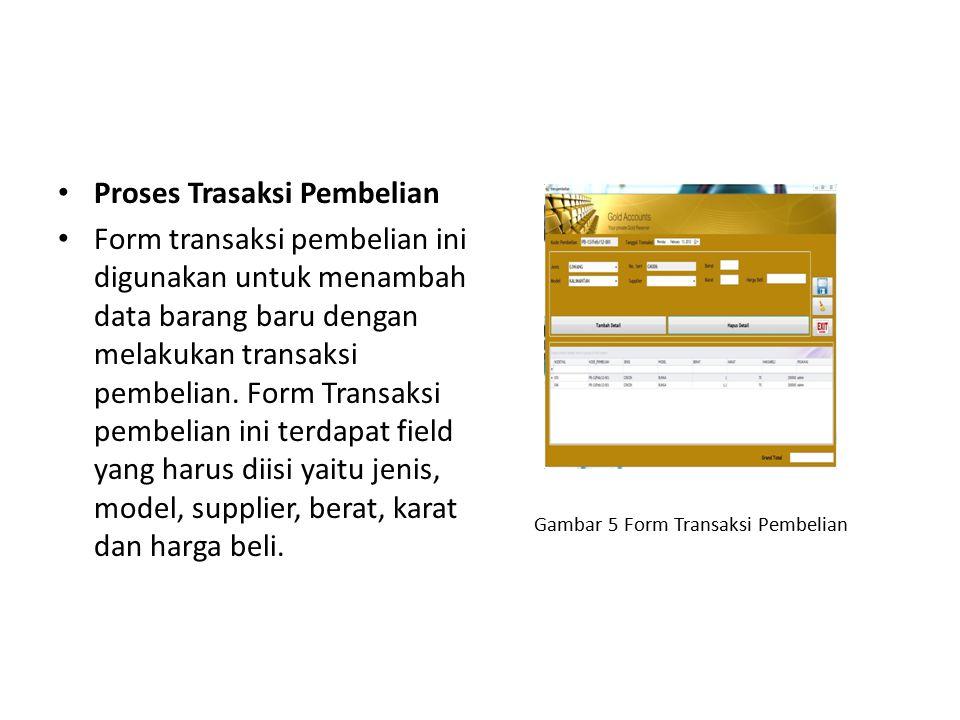 Gambar 5 Form Transaksi Pembelian