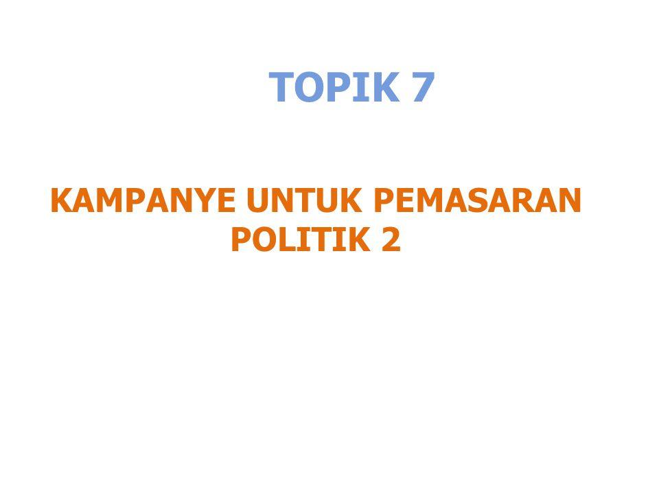 KAMPANYE UNTUK PEMASARAN POLITIK 2