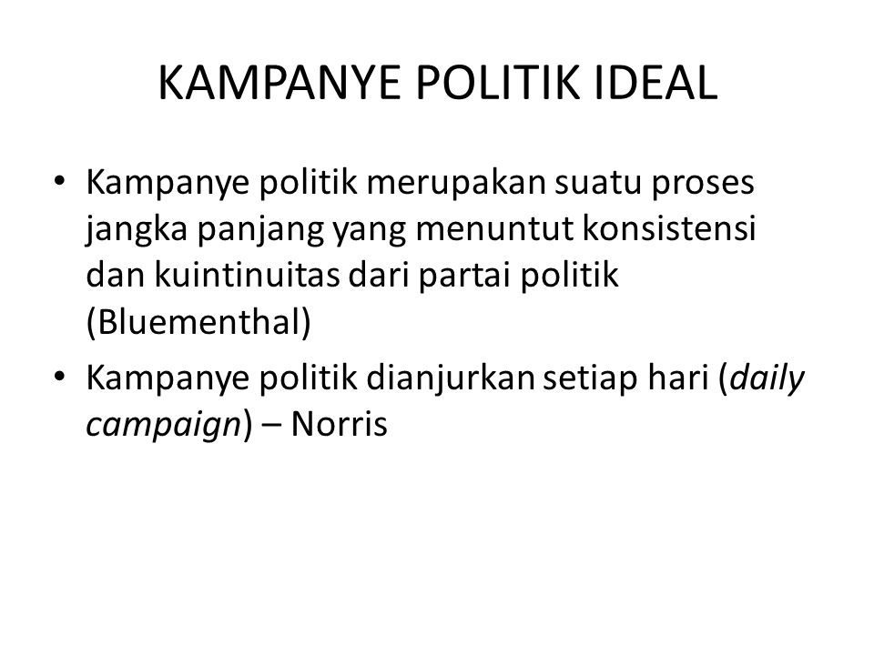 KAMPANYE POLITIK IDEAL